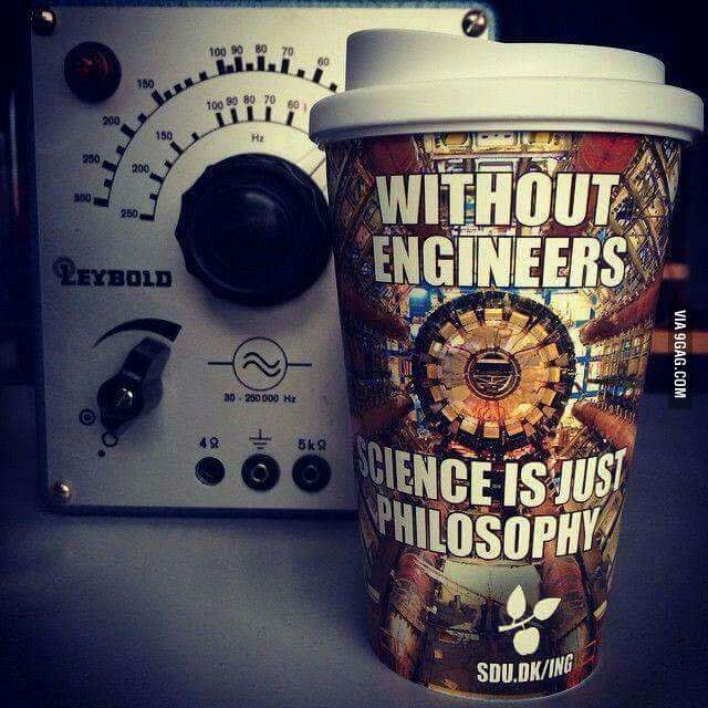 Shoutout to all of the engineers! - 9GAG