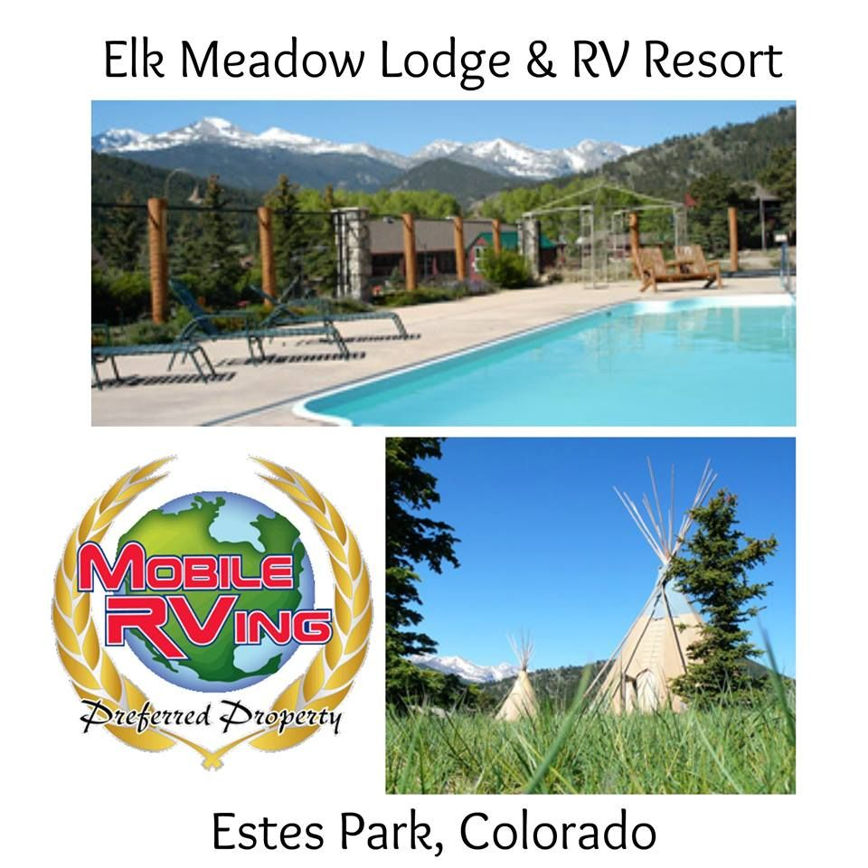 With Uninterrupted Views Of Rocky Mountain National Park As A Backdrop Elk Meadow Lodge Rv Resort In Estes Park Colorado Blends Scenery And Hi Camping Resort