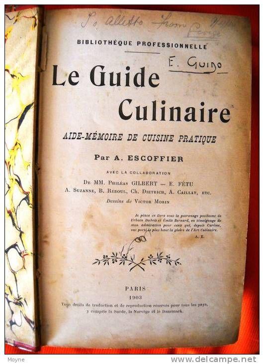 auguste escoffier le guide culinaire chef pinterest rh pinterest com escoffier le guide culinaire pdf download escoffier le guide culinaire english pdf