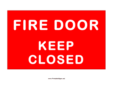 This Safety Sign Includes The Message Fire Door Keep Closed Free To Download And Print Fire Doors Emergency Fire Fire