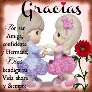 Gracias Por Ser Mi Amga Amigo Pinterest Friendship Friendship
