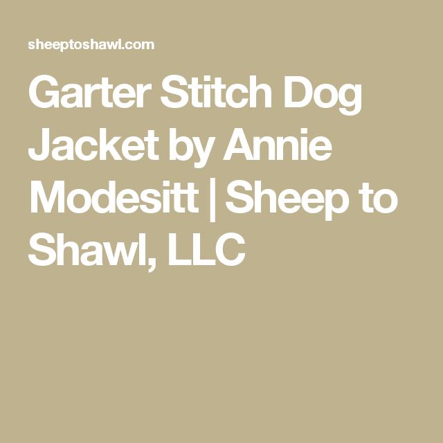 Garter Stitch Dog Jacket by Annie Modesitt | Pinterest