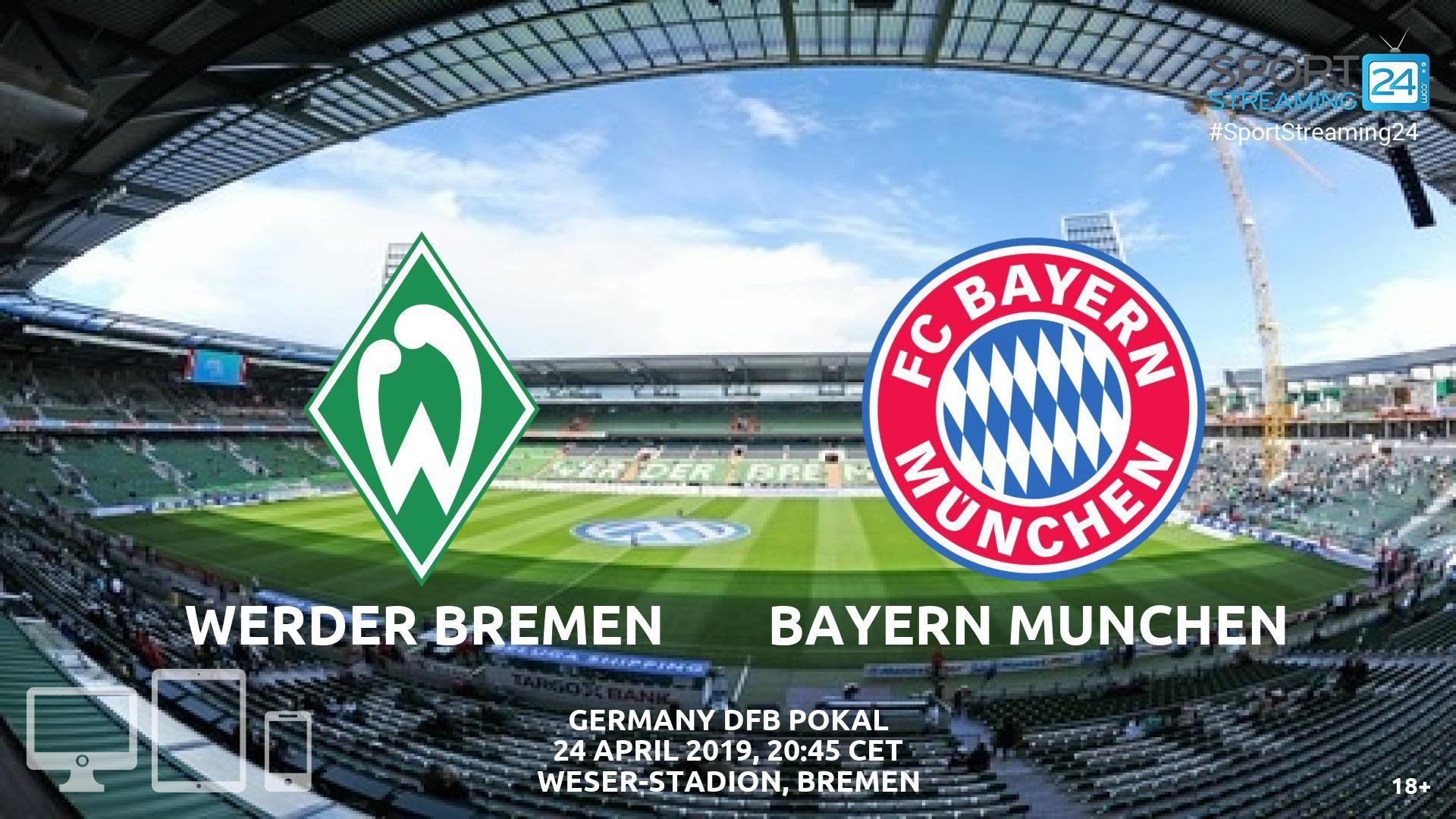 Streaming News And Match Previews Sportstreaming24 Bayern Munich Bayern Bremen