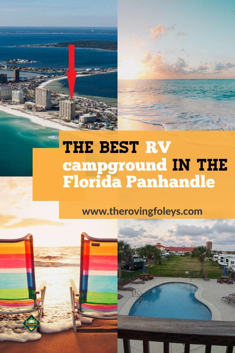 Why We Love Pensacola Beach Rv Resort In Florida The Roving Foley S In 2020 Florida Resorts Florida Campgrounds American Travel Destinations