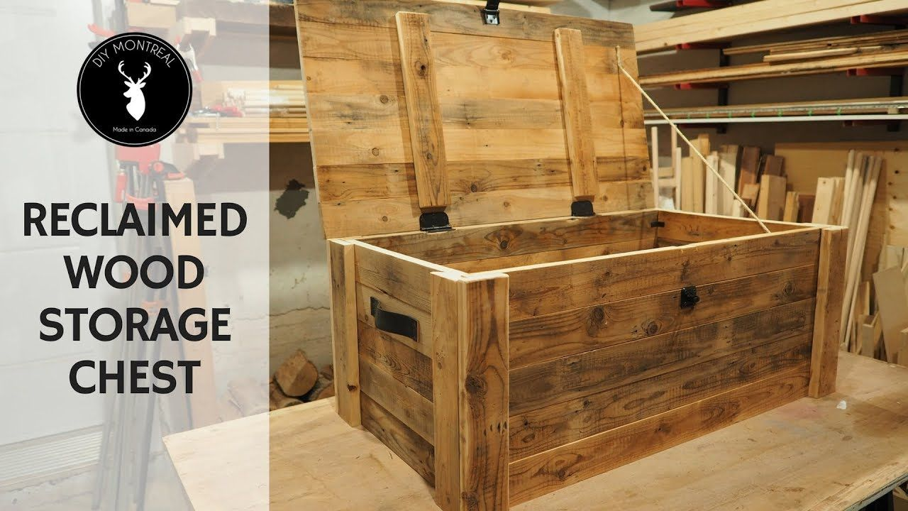 Build A Storage Chest From Reclaimed Wood In 2019 Wood