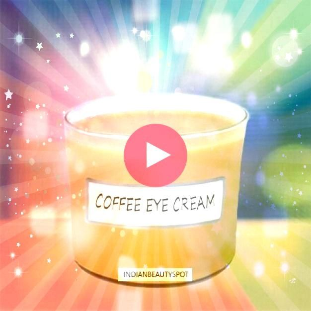 Coffee Eye Cream For Dark Circles Fine Lines Encourages Collagen ProductionDIY Coffee Eye Cream For Dark Circles Fine Lines Encourages Collagen Production Homemade Whippe...