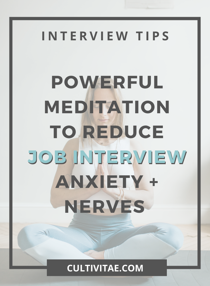 Reduce Job Interview Anxiety and Nerves with this Powerful Visualization Technique