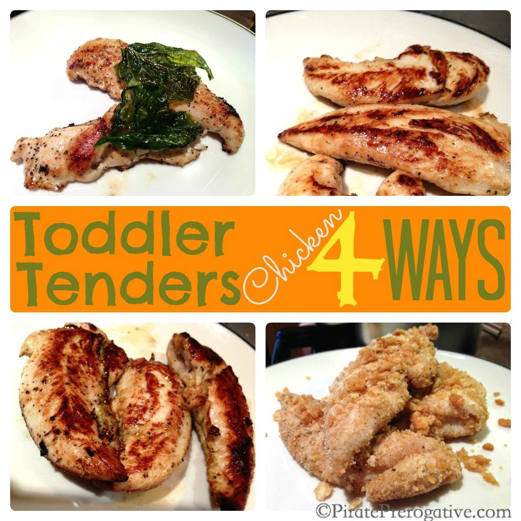 Toddler Chicken Tenders, 4 easy recipes to please!