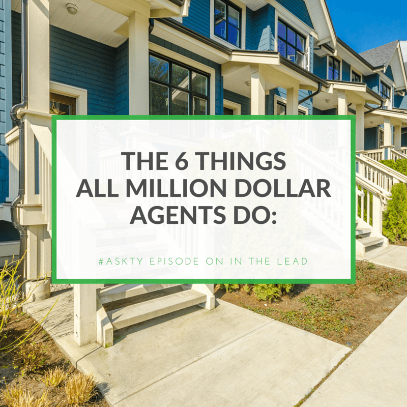The 6 Things All Million Dollar Agents Do: | Asesor ...