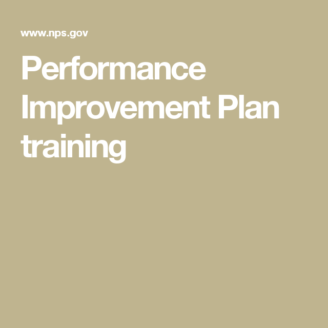 Performance Improvement Plan Training  Leadership Resources