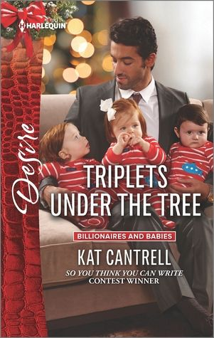 ON SALE 12/1: TRIPLETS UNDER THE TREE (BILLIONAIRES AND BABIES) BY KAT CANTRELL.  http://ishacoleman7.booklikes.com/post/1295016/on-sale-12-1-triplets-under-the-tree-billionaires-and-babies-by-kat-cantrell