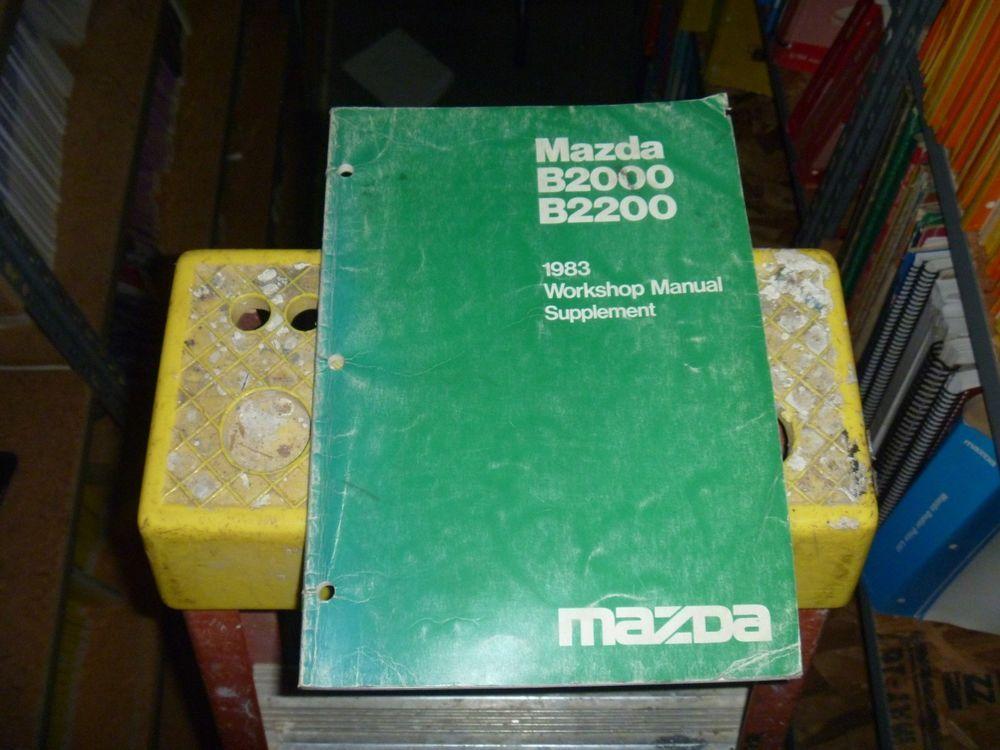 1983 Mazda B2000 B2200 Pickup Truck Workshop Service Repair Manual Supplement Repair Manuals Mazda Pickup Trucks