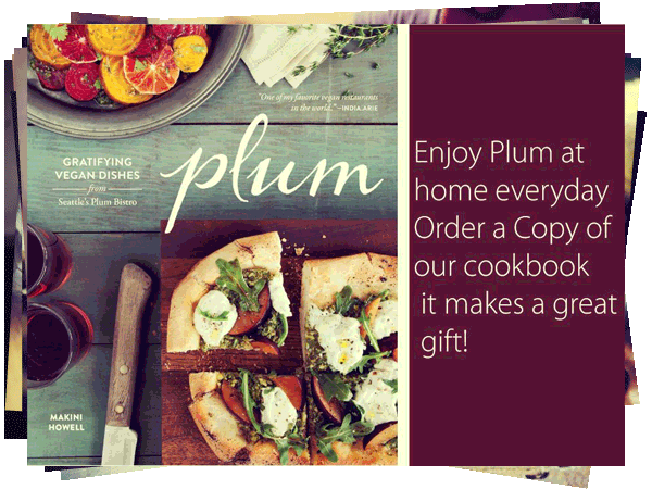 Plum Bistro Vegan Bistro Best For Lunch Or Happy Hour Queen Anne Foodie Spots Lunch Restaurants Cafe Food