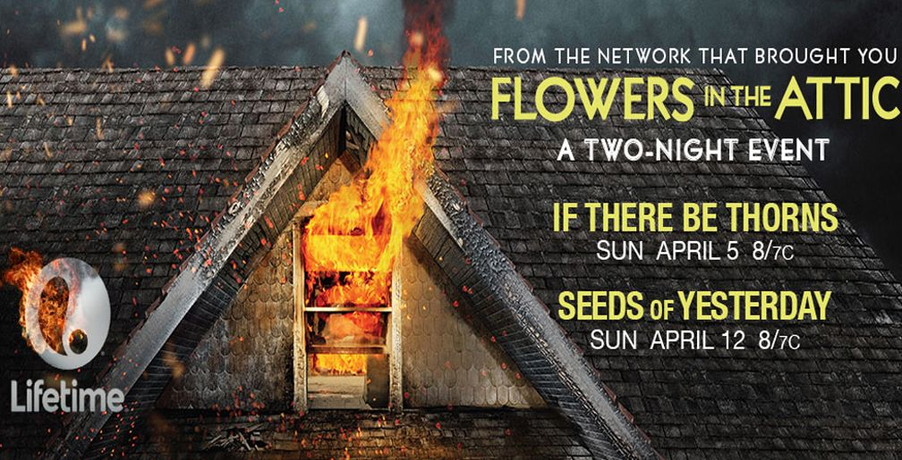 Lifetime Premieres If There Be Thorns And Seeds Of