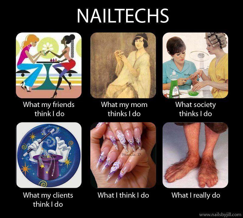 Nail Tech: What I Really Do   Nail humor   Pinterest   Nail tech ...