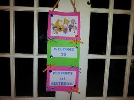 Made this for the front door for Peyton's Bubble Guppie party!