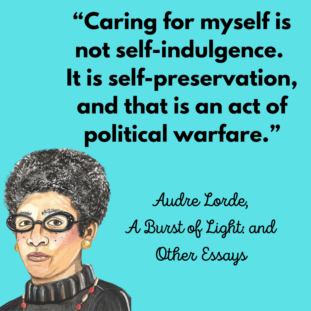 Audre Lorde Quote | Remember to Take Time for Self-Care