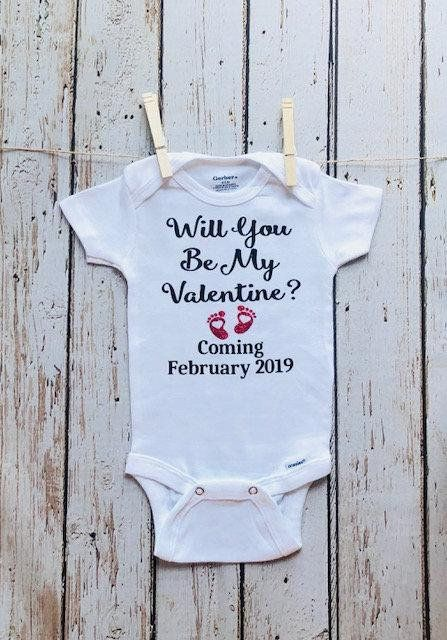 08341bd6c881f Pregnancy Announcement Onesie - Will You Be My Valentine ? Coming February  2019 - Exciting Gift for