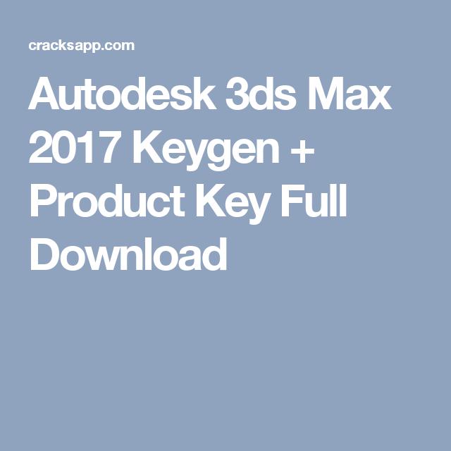 3ds max 2017 keygen download