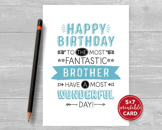 Printable Birthday Card Brother Happy Birthday To The Most Etsy Birthday Cards For Friends Birthday Cards For Mom Birthday Cards For Son