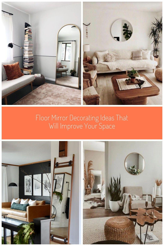 Floor Mirror Decorating Ideas That Will