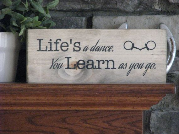 Barn Signs Decor Life's A Dance  Motivational Sign Rustic Wooden Sign Gift For