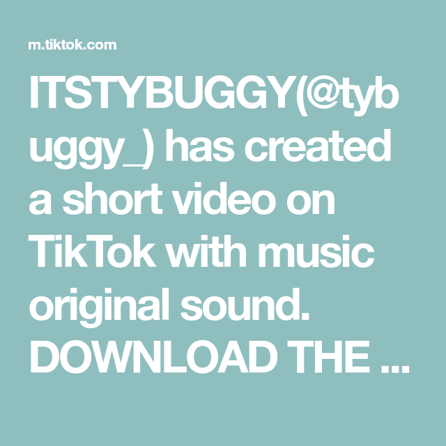 Itstybuggy Tybuggy Has Created A Short Video On Tiktok With Music Original Sound Download The New Tiktok App The Lin Amazing Life Hacks The Originals Music