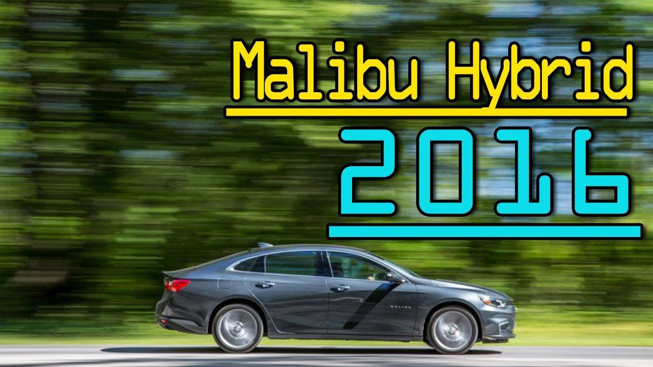 2016 Chevrolet Malibu Hybrid 1 8 Sedan Lithium Ion Battery System Review With Images Malibu Hybrid Chevrolet Malibu Chevy Malibu