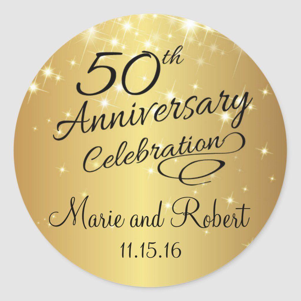Golden 50th Wedding Anniversary Classic Round Sticker Zazzle Com In 2020 50th Wedding Anniversary 50th Wedding Wedding Anniversary