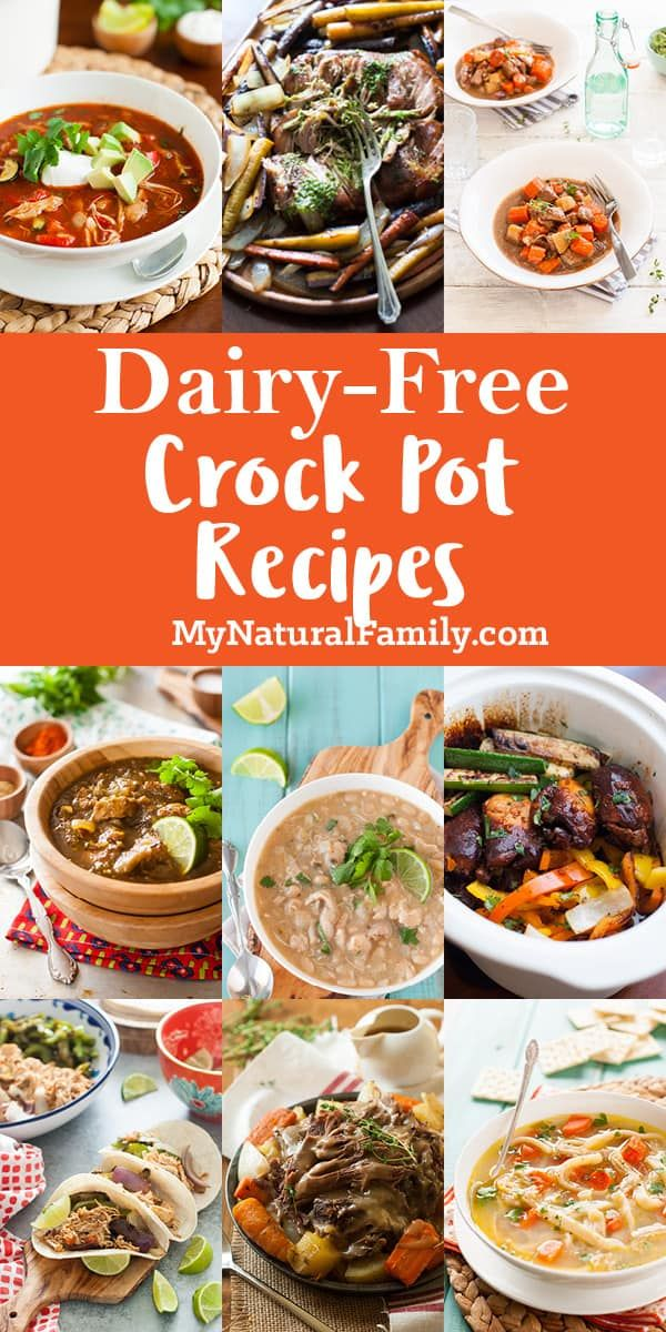 Dairy-Free Crock Pot Recipes Index - No Milk Here! - My Natural Family
