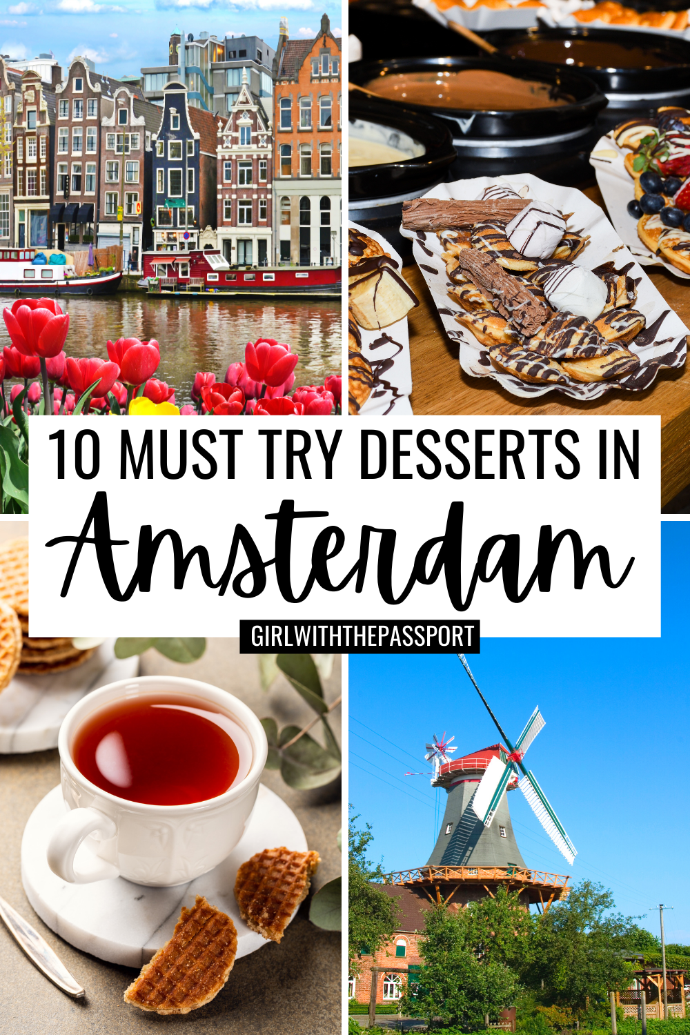 An Amsterdam Food Tour Of 10 Amazing Amsterdam Desserts In 2021 Amsterdam Food Foodie Travel Travel Food