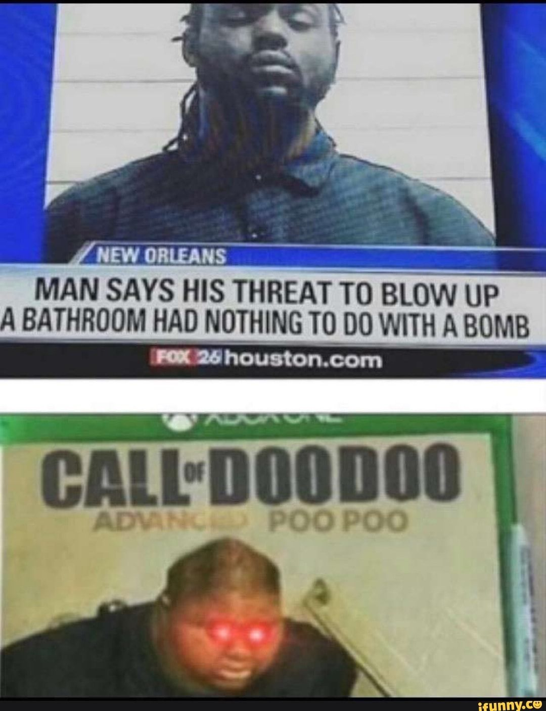 Man Says His Threat T0 Blow Up A Bathroom Had Ndthing T0 Do With A Bomb L Houston Com Ifunny Memes Threat Edgy Memes