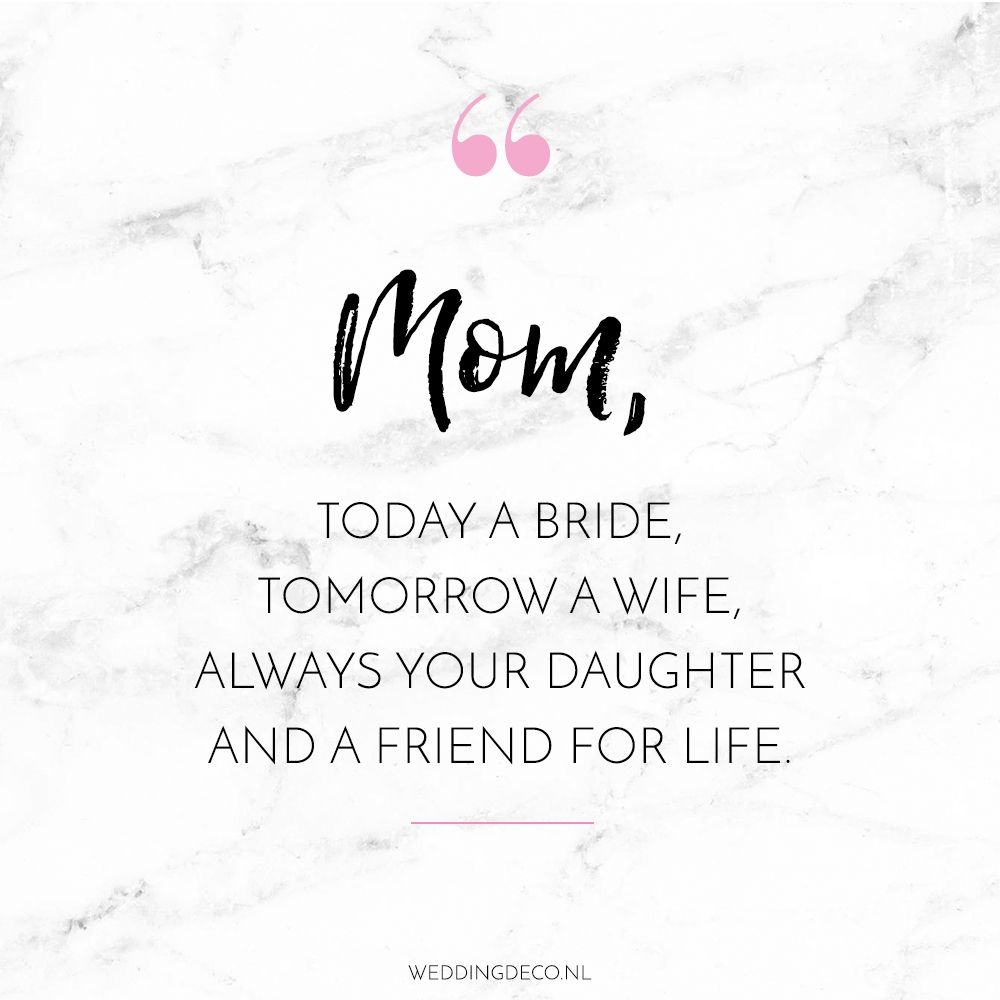 Wedding Quote Mom Wedding Day Quotes Mom Quotes Wedding Quote
