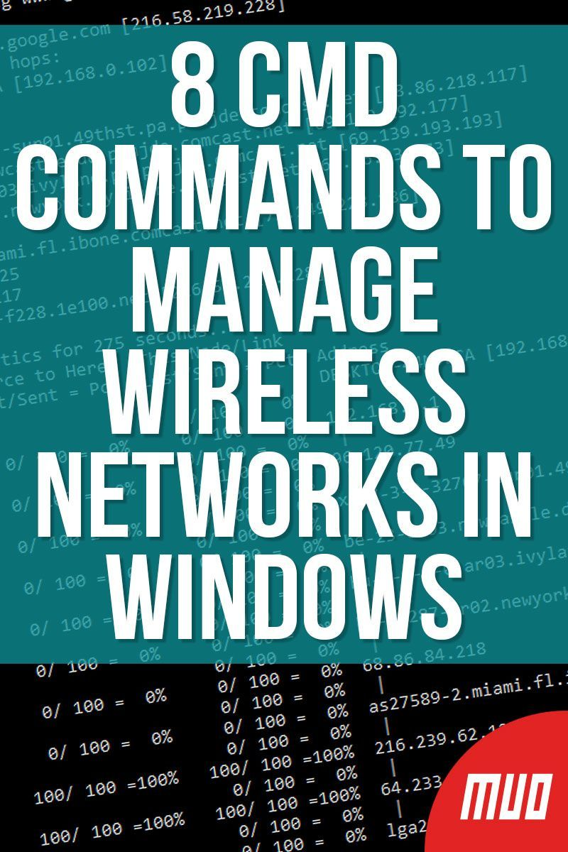 8 CMD Commands to Manage Wireless Networks in Windows