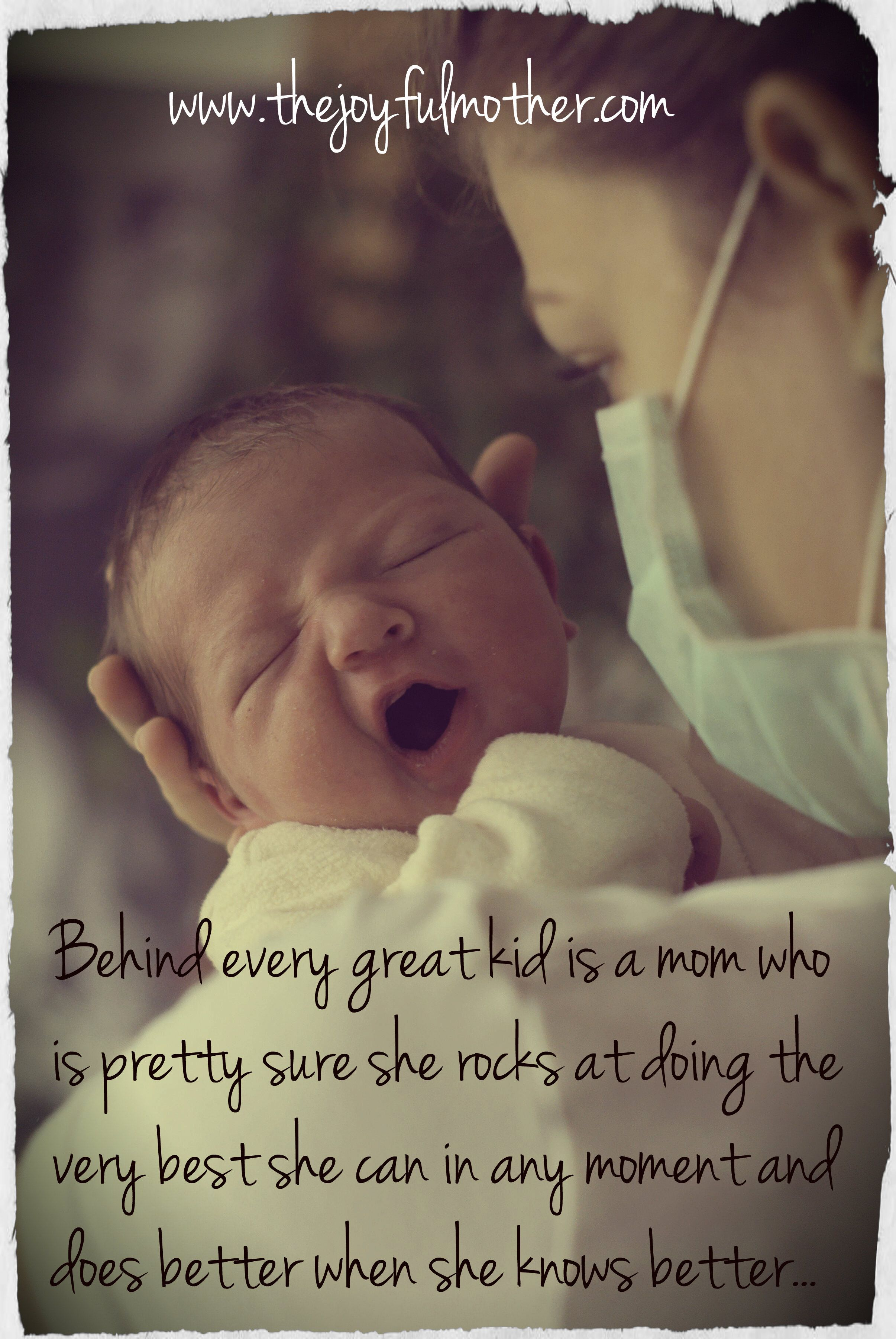 Love Quotes Kids Behind Every Kid Is A Mom Who Is Pretty Sure She Rocks. Best