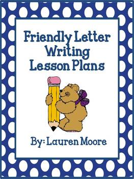Friendly Letter Writing Lesson Plans  Days  Writing Lesson
