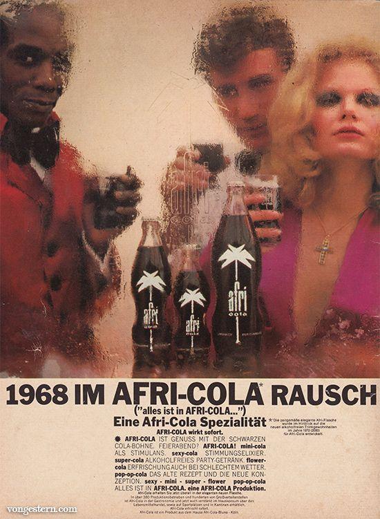 Afri Cola Werbung 60er Jahre 1968 Jpg 550 751 Afri Cola Alte