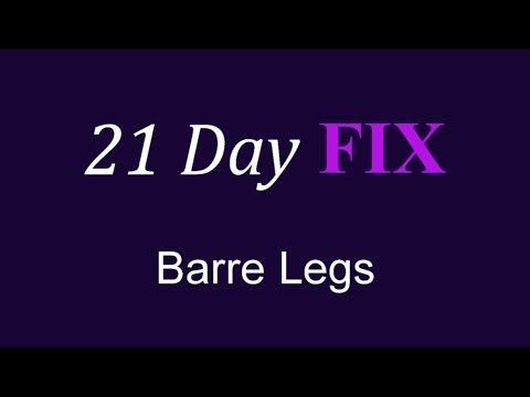 21 Day Fix Barre Legs Workout 21 Day Fix Workouts 21 Day Fix Barre Workout