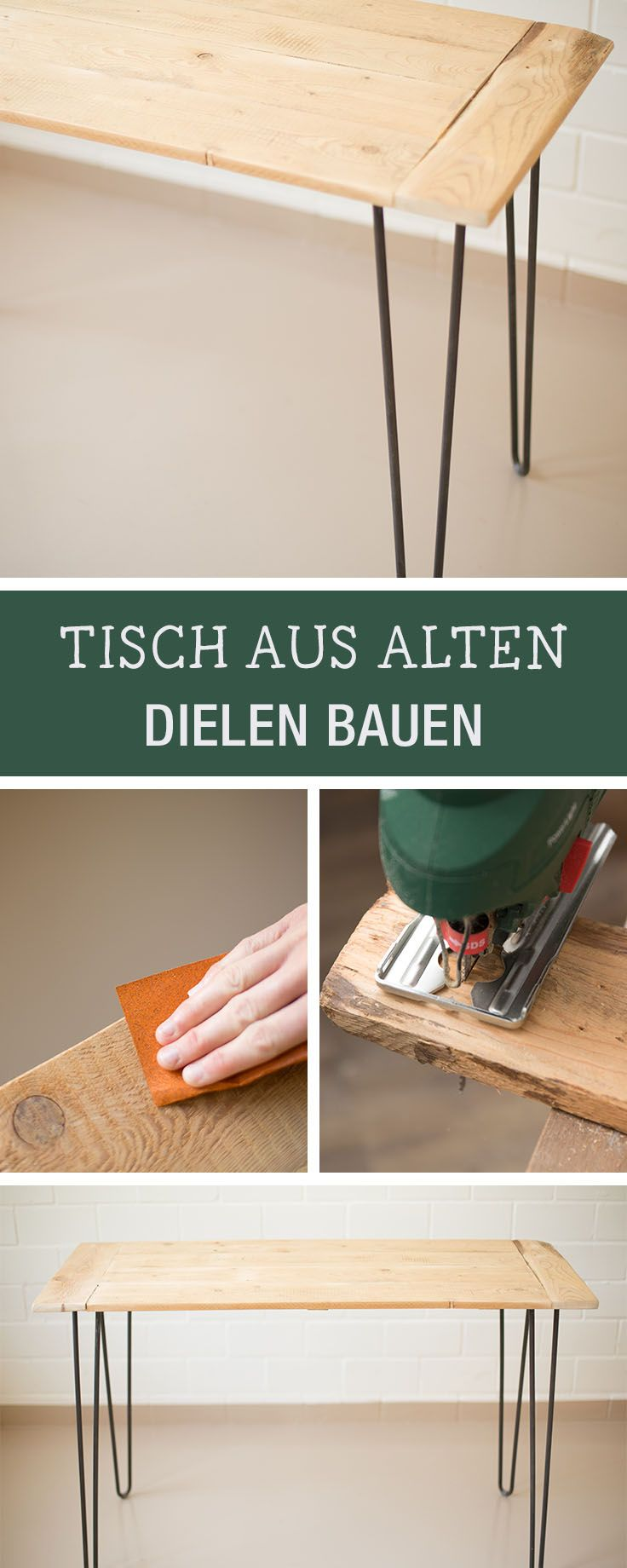 diy m bel tisch mit hairpin legs aus alten dielen bauen diy inspiration for a handmade table. Black Bedroom Furniture Sets. Home Design Ideas