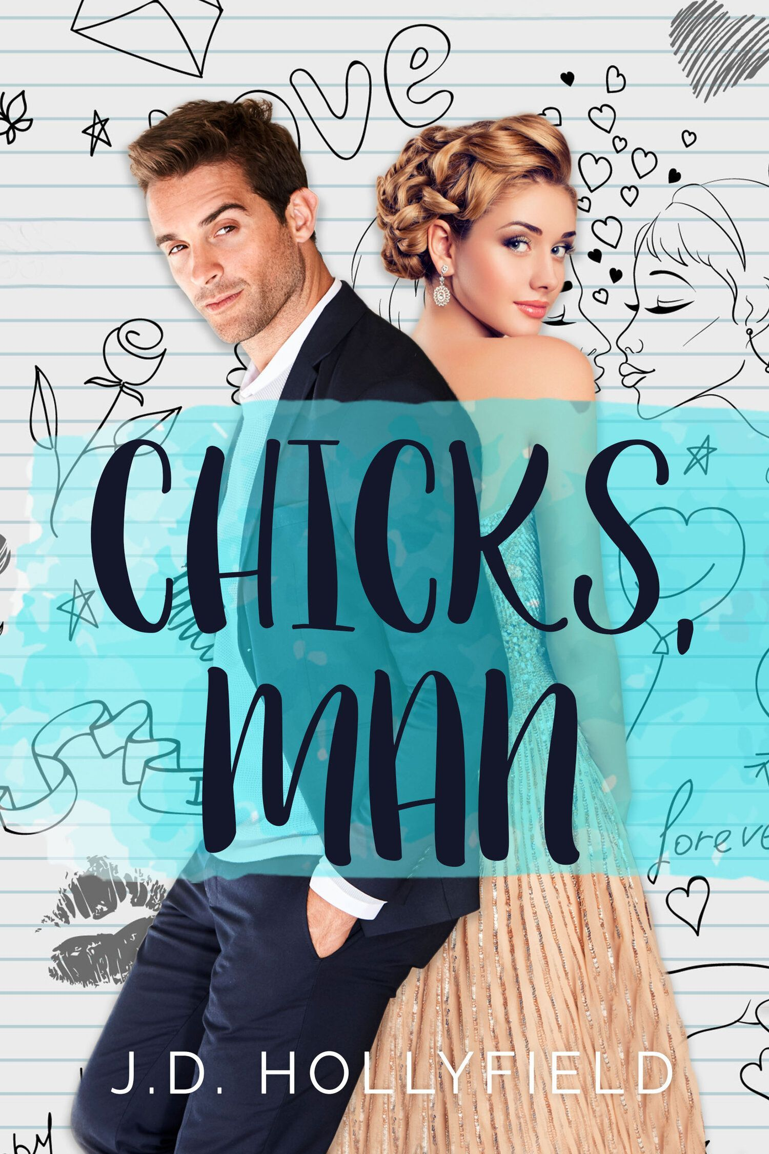 Spotlight Chicks Man By J D Hollyfield What Is That Book About In 2020 Books For Teens Book Boyfriends Man