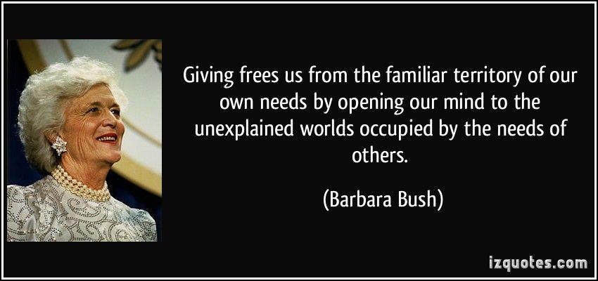 Barbara Bush Bush quotes, Famous quotes, Barbara bush
