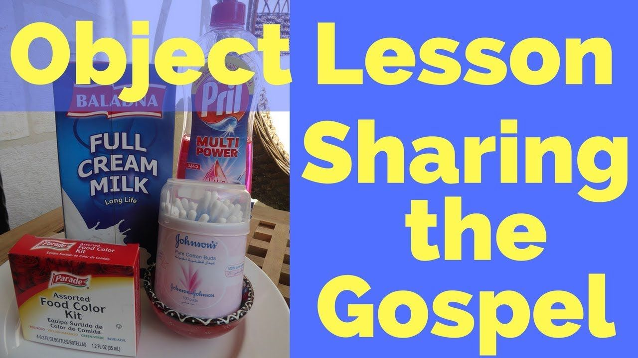 Object Lesson On Sharing The Gospel Youtube Sunday School