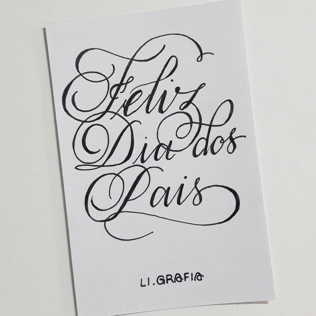 """Caligrafia e Letrismos 🌹 Aline (@li.grafia) no Instagram: """"❤ #felizdiadospais"""""""