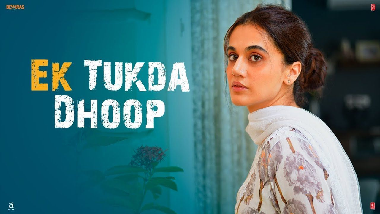 Ek Tukda Dhoop Lyrics Thappad Tik Tok In 2020 Hindi Movie