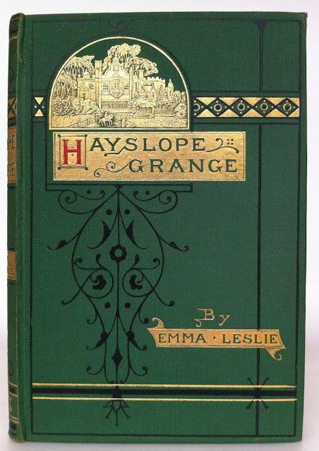 Sunday School Book Cover : Hayslope grange by emma leslie london sunday school