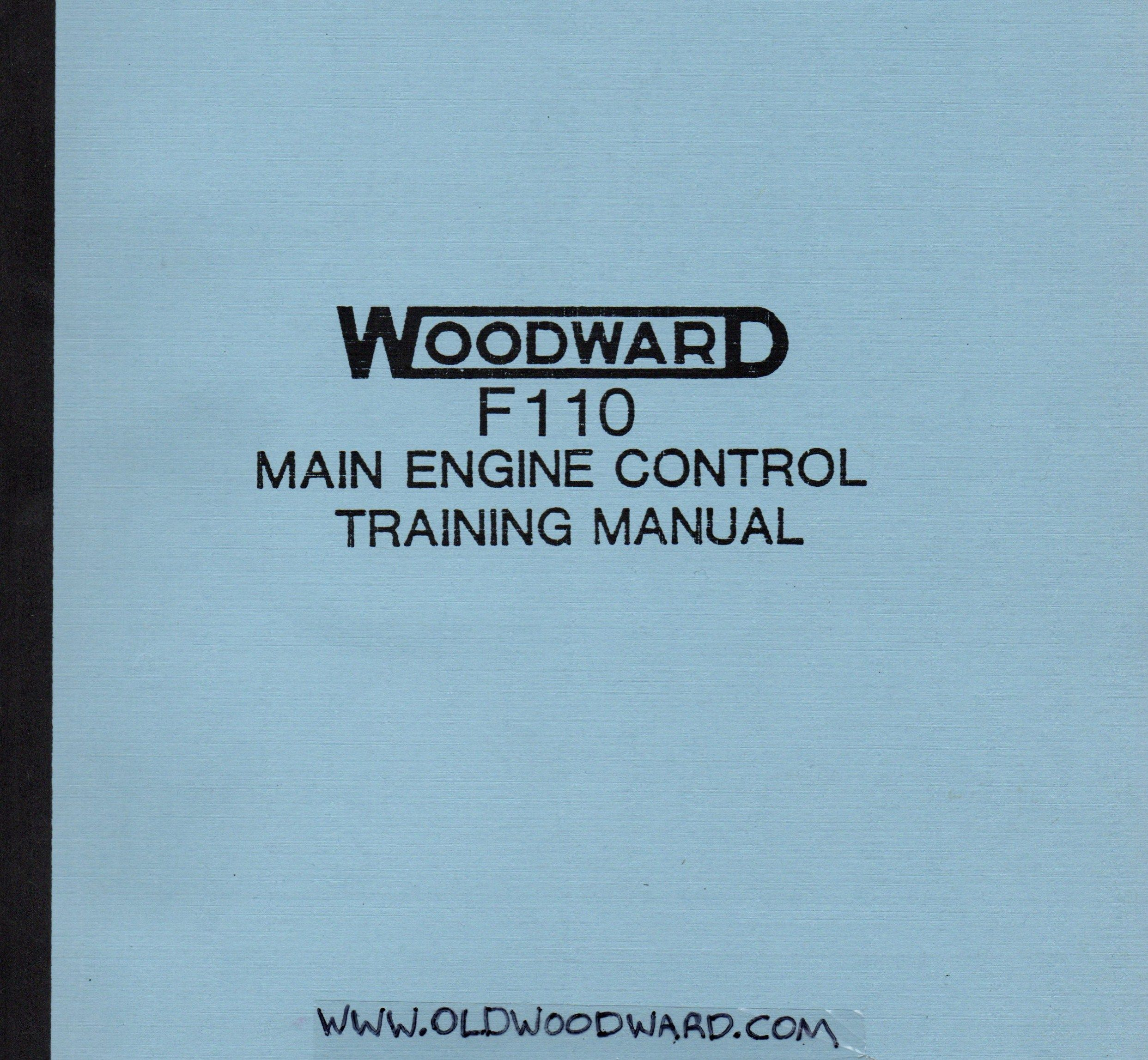 Woodward s fuel control training manual for the G E F110 series