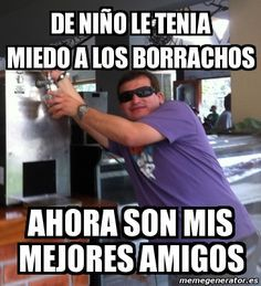 Resultado De Imagen Para Memes De Borrachos Funny Quotes Humor Memes