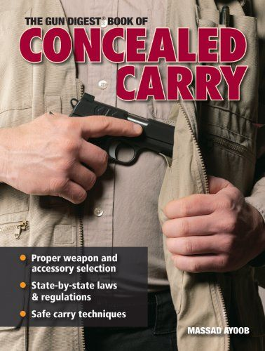 Gun digest book of concealed carry nra pinterest guns conceal gun digest book of concealed carry fandeluxe Choice Image