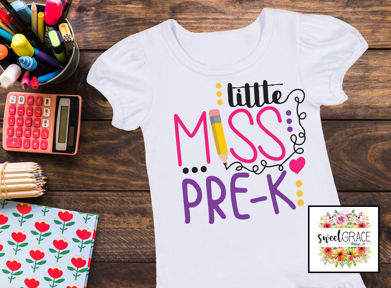 Little Miss Pre K Girls Pre K Shirt Design Only Svg For Prek Girl S Shirt Back To School For Pre K First Day Of Pre School Shirts Preschool First Day Pre K