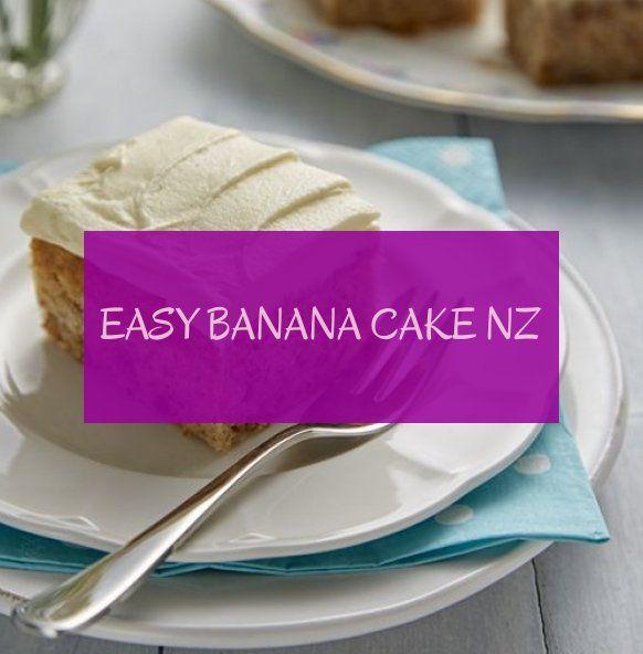 easy banana cake nz